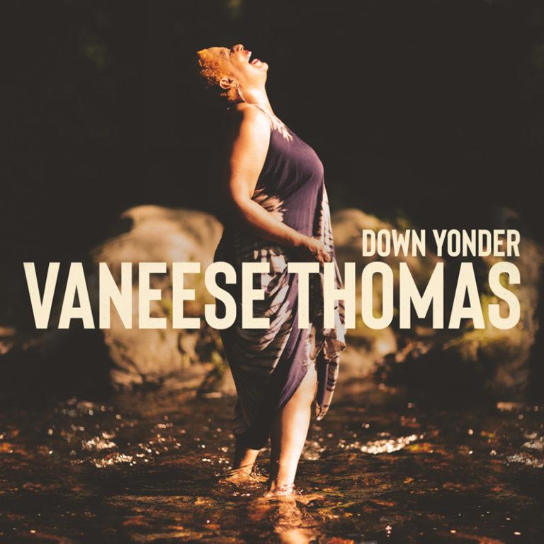 Vaneese Thomas - Down Yonder CD